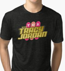 TGS with Tracy Jordan : Inspired By 30 Rock Tri-blend T-Shirt