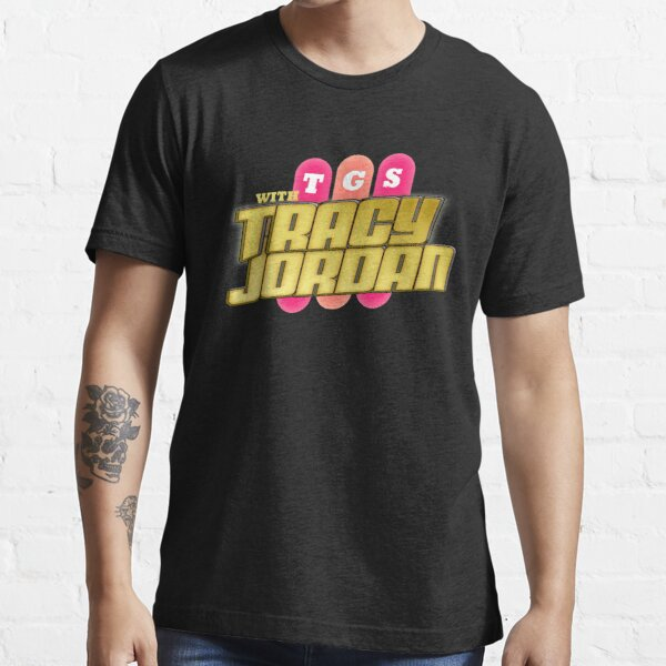 TGS with Tracy Jordan : Inspired By 30 Rock Essential T-Shirt