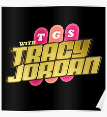 TGS with Tracy Jordan : Inspired By 30 Rock Poster