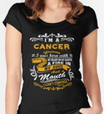 I am a cancer woman i was born with my heart on my sleeve a fire in my soul and a mouth Women's Fitted Scoop T-Shirt