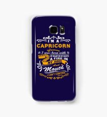 I am a Capricorn woman i was born with my heart on my sleeve a fire in my soul and a mouth Samsung Galaxy Case/Skin