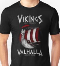 Vikings are coming Unisex T-Shirt