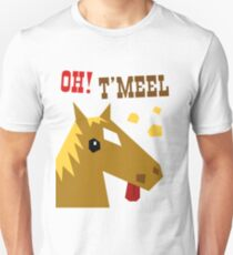 Oh! T'Meel T-Shirt