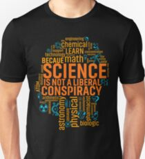 Head Science Is Not A Liberal Conspiracy tshirt Unisex T-Shirt