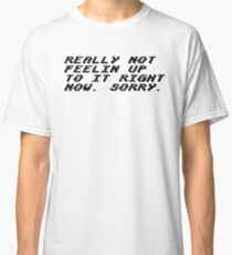 "Undertale / Napstablook's ""Really not feelin up to it right now. Sorry."" (ver. 2) Classic T-Shirt"