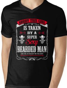 Beard Sorry This Girl Is Taken By A Super Sexy Bearded Man Mens V-Neck T-Shirt
