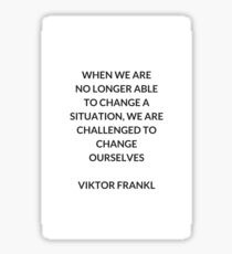VIKTOR FRANKL Stoic Philosophy Inspirational QUOTE Sticker