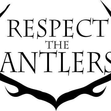 Respect the Antlers by thecraftydino