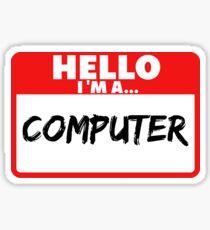 I am a computer Sticker