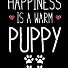 Happiness Is Warm Puppy by kamrankhan