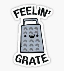 Feeling Grate Sticker