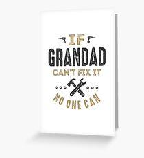 Grandad Can Fix It! Greeting Card