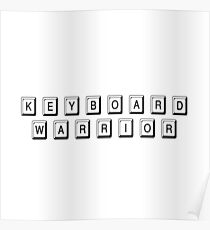 Keyboard Warrior 1 (Black) Poster