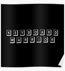 Keyboard Warrior 1 (White) Poster