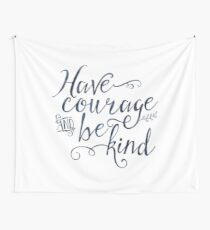 Have Courage and Be Kind (navy colorway) Wall Tapestry