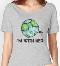 I'm with her earth day Women's Relaxed Fit T-Shirt