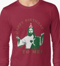 Happy Birthday To Me! | Jesus Christmas Funny Quote Ugly Sweater Long Sleeve T-Shirt