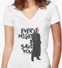 Every Night I Save You - Spike Buffy Women's Fitted V-Neck T-Shirt