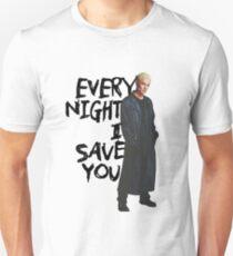 Every Night I Save You - Spike Buffy T-Shirt