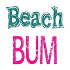 Beach Bum (rosa) von raineOn