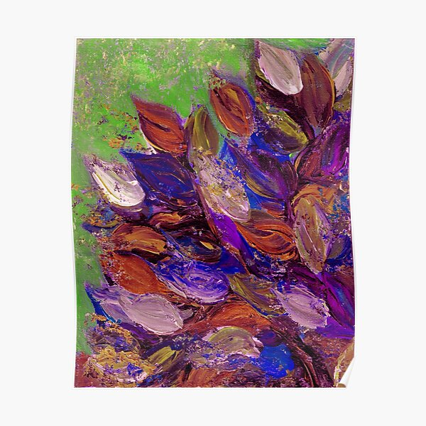 BLOOMING BEAUTIFUL 2 Bold Colorful Orange Purple Green Textural Abstract Acrylic Painting Floral Impasto Garden Flowers Poster