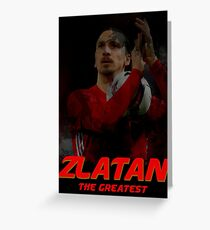 Zlatan the Greatest Greeting Card
