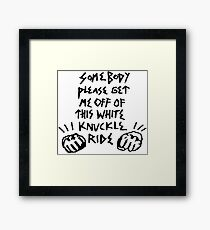 White Knuckle Ride Framed Print