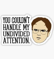 Dwight Quote  Sticker