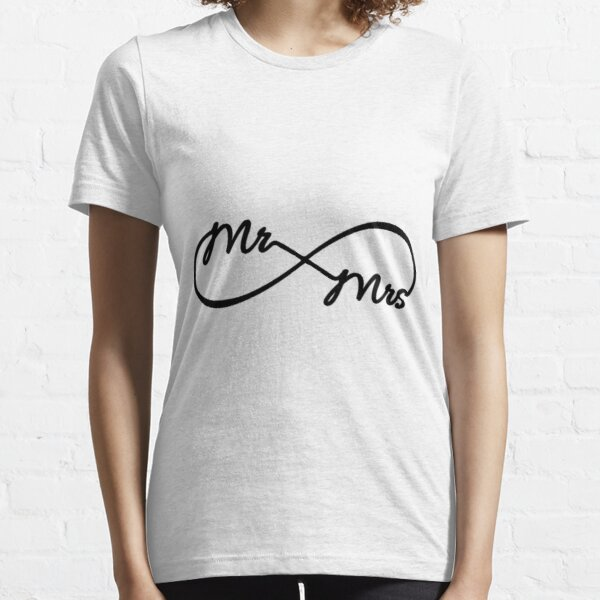 Infinity Mr. and Mrs. Bride And Groom Shirts Essential T-Shirt