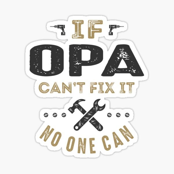 Opa kann es reparieren! Sticker