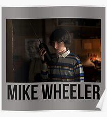 Mike Wheeler Poster