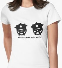 SEIZE THESE BAD BOYS Womens Fitted T-Shirt