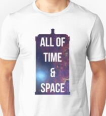 """Doctor Who TARDIS - """"All of time and space"""" Unisex T-Shirt"""