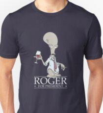 Roger for President Unisex T-Shirt