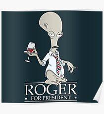 Roger for President Poster