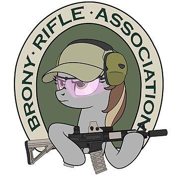 Brony Rifle Association BRA  by Topkick