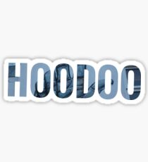 """Hoodoo""  ☞ Sticker"