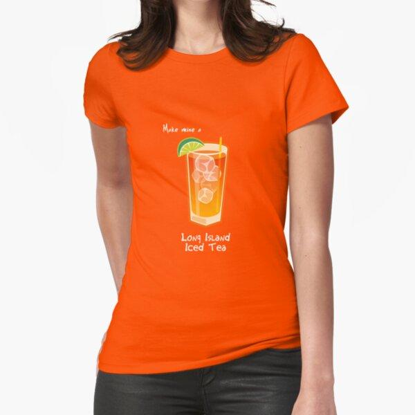Make mine a Long Island Iced Tea Fitted T-Shirt