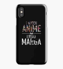 I Watch Anime And Read Manga Color iPhone Case/Skin