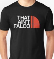 That Ain't Falco T-Shirt