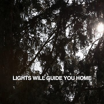 LIGHTS WILL GUIDE YOU HOME by lordefleezus