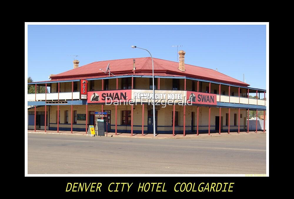 Denver City Hotel by Daniel Fitzgerald