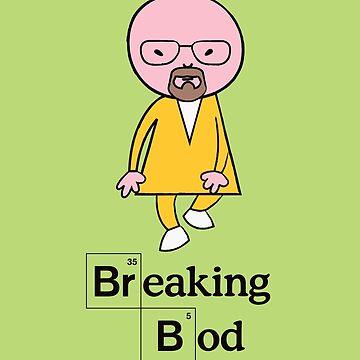 Breaking Bod by Markmaw