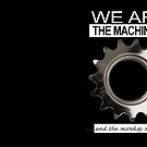 We are the machinery - and the monkey wrench by Orth