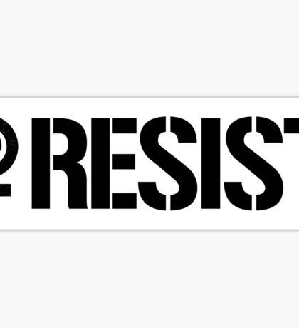 Resist Bumper Sticker Sticker