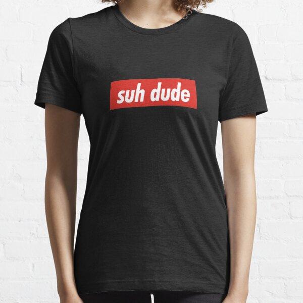 Suh Dude  Essential T-Shirt
