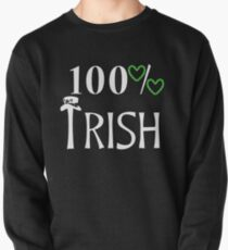 Irish, St Patricks Day, Irish Shirt, St Patricks Day Shirt Pullover