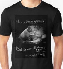 l know l'm gorgeous... Unisex T-Shirt
