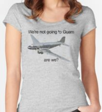 We're not going to Guam...are we? Women's Fitted Scoop T-Shirt