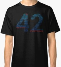 Life, The Universe, and Everything- Hitchhiker's Guide to the Galaxy Classic T-Shirt